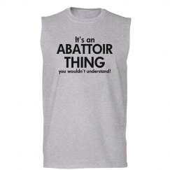 It's a Abattoir thing