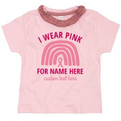 I Wear Pink Custom Breast Cancer Toddler Tee