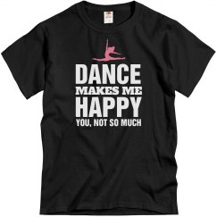 Dance makes me happy