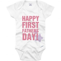 First Fathers Day Onesie