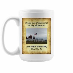 Honor the Flag Coffee Cup