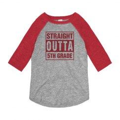 Straight Outta 5th Grade Raglan