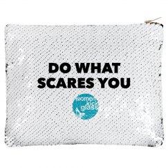 Do what scares you makeup bag