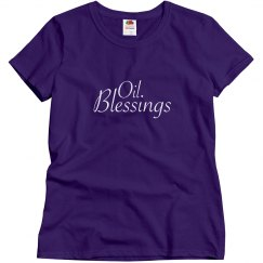 Oil Blessings Shirt