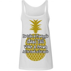 Be Like A Pineapple Tank