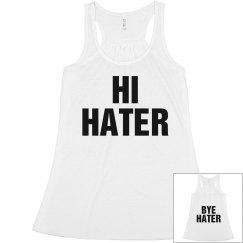 Hi Hater Bye Hater