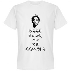 Be Humbled T-Shirt