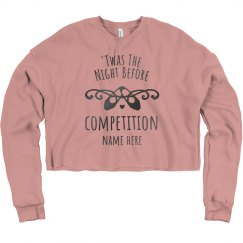Night Before Competition Crop Sweatshirt