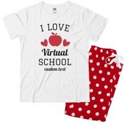 I Love Virtual School Pajama Set