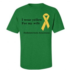 I Wear Yellow for my Wife endometriosis