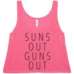 Suns Out Guns Out Top