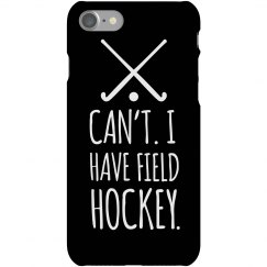 I Have Field Hockey