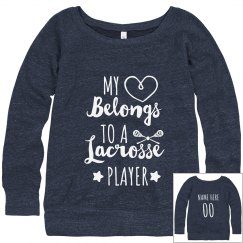 Heart Belongs To A Lacrosse Player