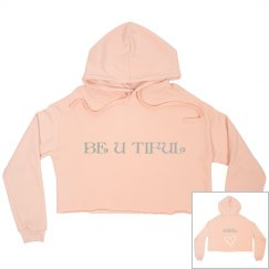 BE U TIFUL Fleece Hoodie