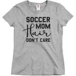 Soccer Mom Hair Soccer Shirt