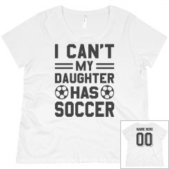 Plus Sized My Daughter Has Soccer