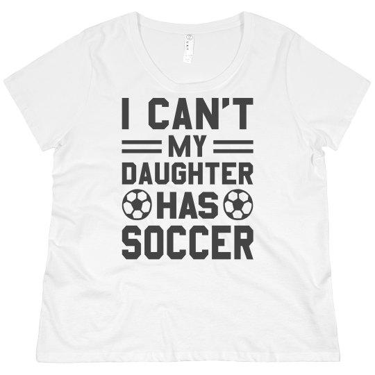 77cb89361fd Plus Sized My Daughter Has Soccer Ladies Plus Size Scoopneck Basic T-Shirt