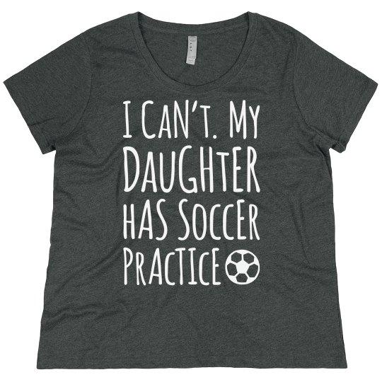 58b8c9434c1 Plus Sized Daughter's Soccer Practice Ladies Plus Size Scoopneck Basic T- Shirt