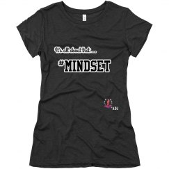 It's all about that...#Mindset