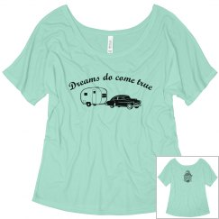 Dreams do come true - camper shirt.