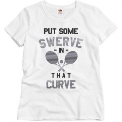 Put Swerve in that Curve Tennis