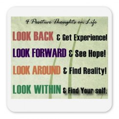 Four Positive thoughts on life