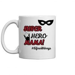 Super Hero Mama Mug