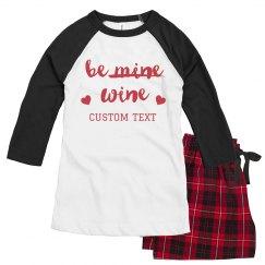 Just Be Wine Funny Valentine's Custom Pajamas