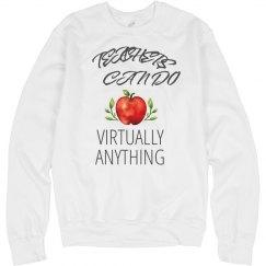 Teachers Do it All Sweatshirt