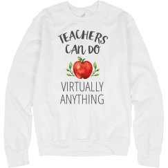 Teachers Do it All Sweatshirt