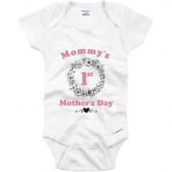 My 1st Mother's Day