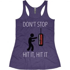 Don't Stop Hit It, Hit It