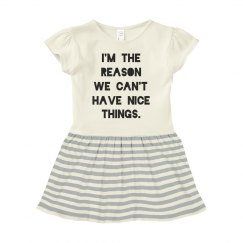 Funny Baby Dress Can't Have Nice Things