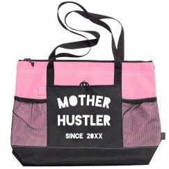 Mother Hustler Since Custom Year Funny Zippered Bag
