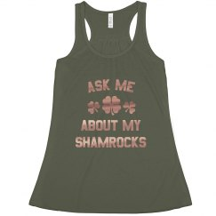 Trendy Ask Me About My Shamrocks