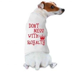 Royalty dog shirt