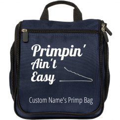 Primpin' Ain't Easy Travel Hair and Makeup Bag