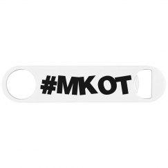 #MKOT Bottle Opener
