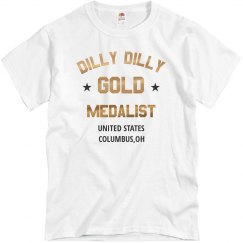 The US Dilly Dilly Gold Medalist