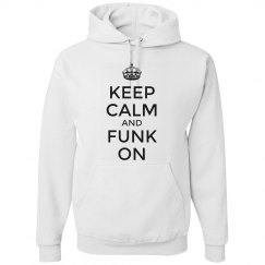 Keep Calm & Funk On