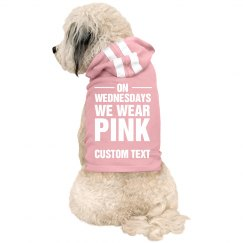 Wednesdays Are For Pink Custom Text