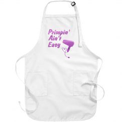 Primpin' Ain't Easy Salon Apron