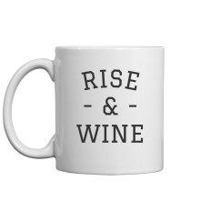 Rise & Wine Mug