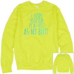 Nice as my butt sweatshirt yellow