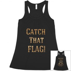 Catch that flag Tee