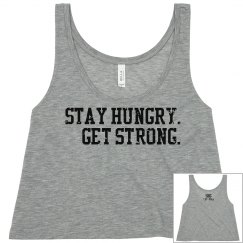 Stay Hungry. Get Strong.
