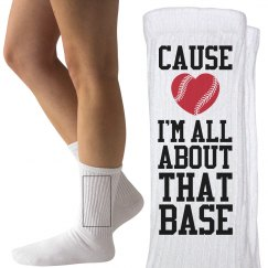 I'm All About That Base Softball or Baseball