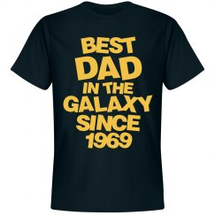 Best Dad in the galaxy since 1969