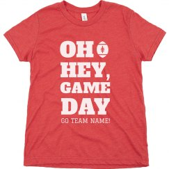 Oh Hey, Game Day Custom Kids Tee