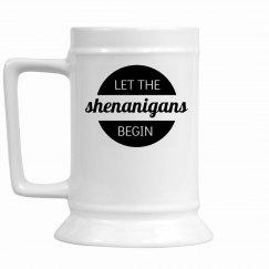 Let The Shenanigans Begin Stein